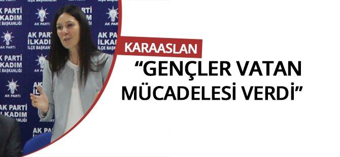 """AK Parti Samsun Milletvekili Karaaslan; """"Birbirimize Sahip Çıktık"""""""