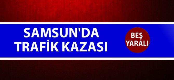 Samsun'da 2 Otomobil Çarpıştı: 2'si Çocuk 5 Kişi Yaralandı