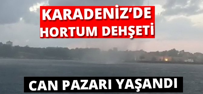 Karadeniz'de Denizin Ortasında Hortumla Karşı Karşıya Kaldılar