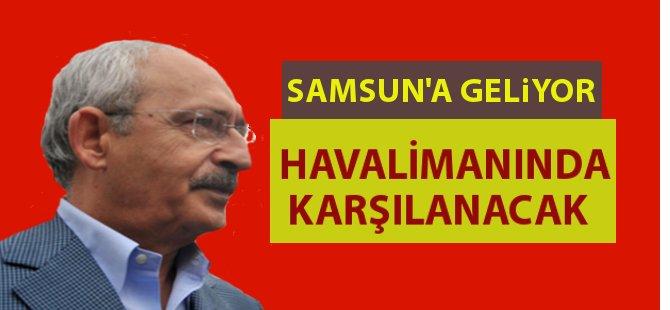 CHP Genel Başkanı Kemal Kılıçdaroğlu Samsun'a Geliyor