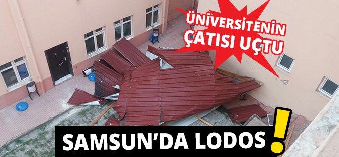 Samsun'da Lodos Üniversitenin Çatısını Uçurdu