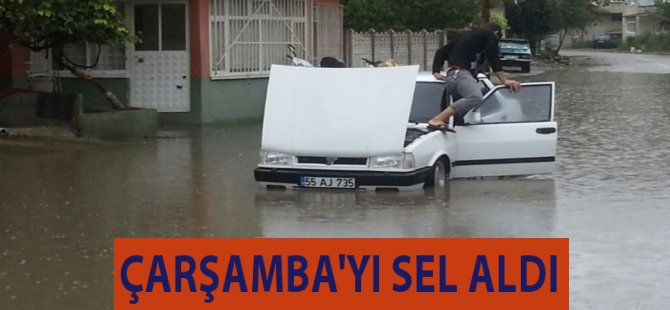 Samsun'un Çarşamba İlçesi Yağışlara Teslim Oldu