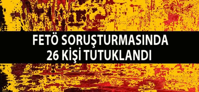 Samsun'un Havza İlçesi'nde FETÖ Soruşturması Kapsamında 26 Kişi Tutuklandı