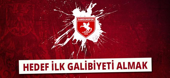 Samsunspor'da Hedef İlk Galibiyeti Almak