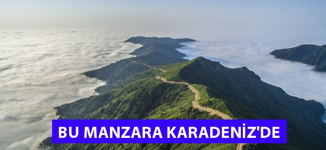 Rize Artvin Sınırındaki Marsis Dağı'nın Manzarası Büyülüyor