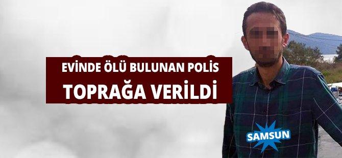 Evinde Ölü Bulunan Polis Samsun'da Toprağa Verildi