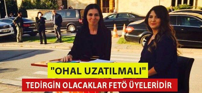 """Samsun Milletvekili Çiğdem Karaaslan, """" OHAL Süresi Uzatılmalı"""""""