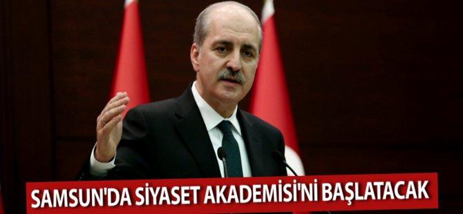 Samsun'da Siyaset Akademisi'ni Numan Kurtulmuş Başlatacak