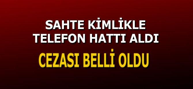 Samsun'da Başkasının Kimliği İle Telefon Hattı Alana 2.5 Yıl Hapis