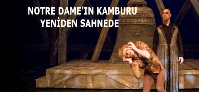 Notre Dame'ın Kamburu Samsun'da Sahneleniyor