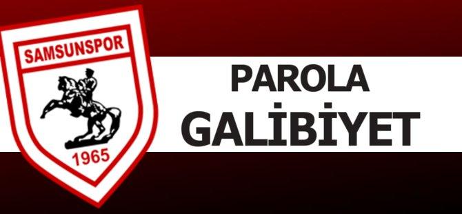 Samsunsporlu Futbolcular Galibiyete Şartlandı
