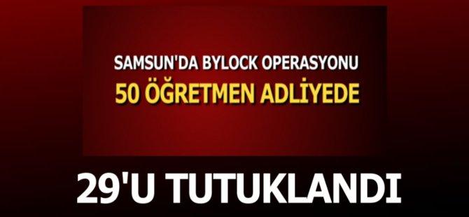 Samsun'da 29 Öğretmen Tutuklandı