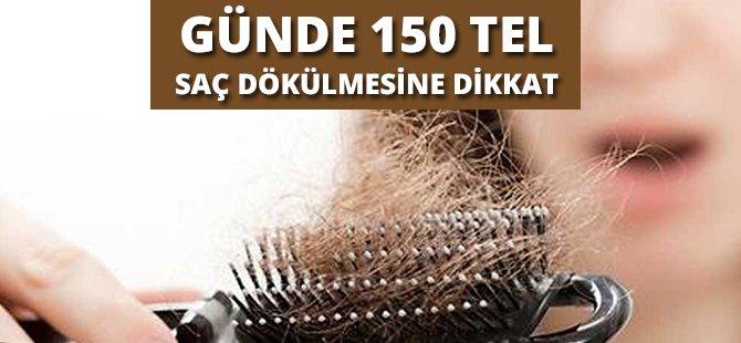Günde 150 Tel Saç Dökülmesine Dikkat