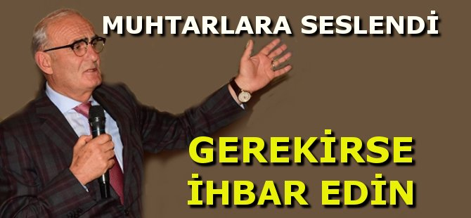 Samsun Büyükşehir Belediye Başkanı Yusuf Ziya Yılmaz Muhtarları Kaçak Yapı Konusunda Uyardı