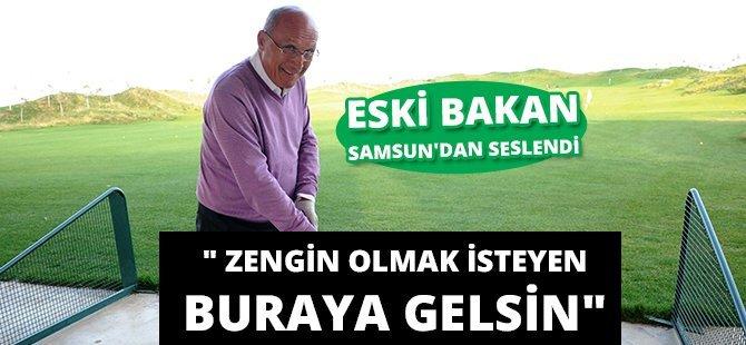 """Eski Bakan Taranoğlu; """"Samsun Golfte Başkent İle Aynı Seviyede"""""""