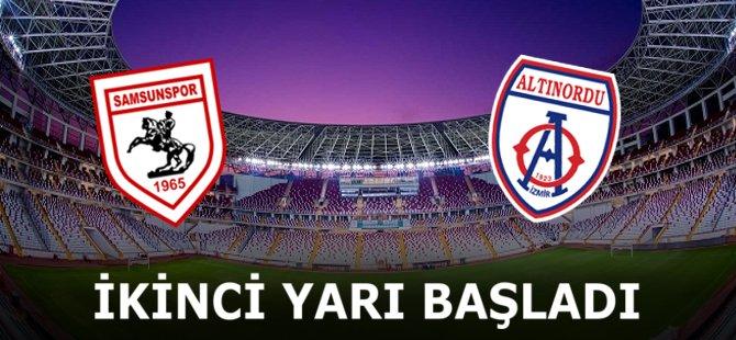 Samsunspor - Altınordu Maçının İkinci Yarısı Başladı
