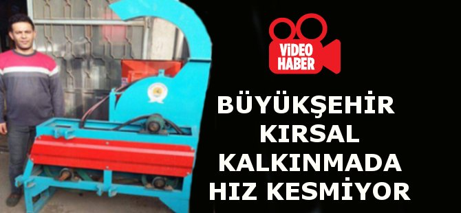 Samsun Büyükşehir Belediyesi Kırsal Kalkınmada Hız Kesmiyor