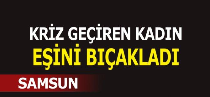 Samsun'da Bir Kadın Kocasını Bıçakladı