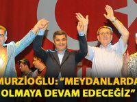 """Samsun TSO Başkanı Murzioğlu;  """"Meydanlarda Olmaya Devam Edeceğiz"""""""