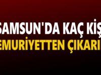 FETÖ'cülerin Darbe Girişiminden Sonra Samsun'da 6 Kişi Memuriyetten Çıkarıldı