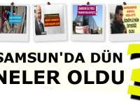 Samsun'da Dün Meydana Gelen Önemli Olaylar