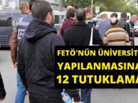 Samsun'da FETÖ'nün Üniversite Yapılanmasına 12 Tutuklama