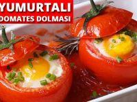 Yumurtalı Domates Dolması